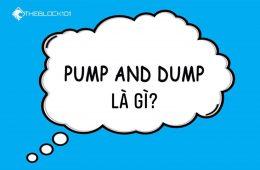 Pump và Dump là gì? Trò làm giá trong thị trường crypto